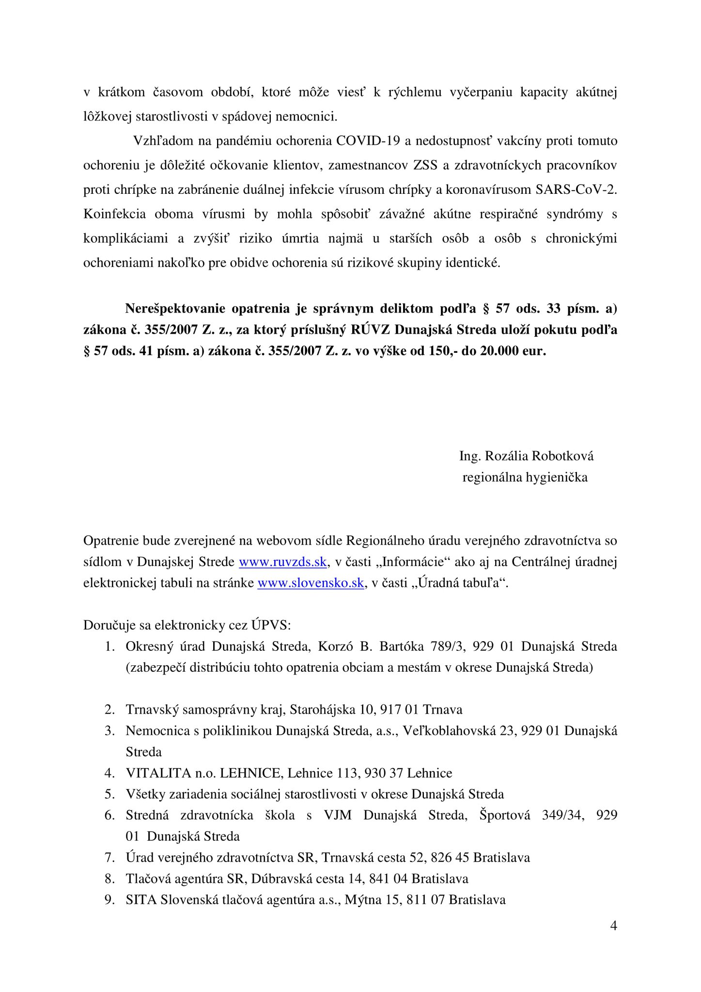 A Dunaszerdahelyi Regionális Közegészségügyi aktuális intézkedése // Opatrenie RÚVZ Dunajská Streda 4